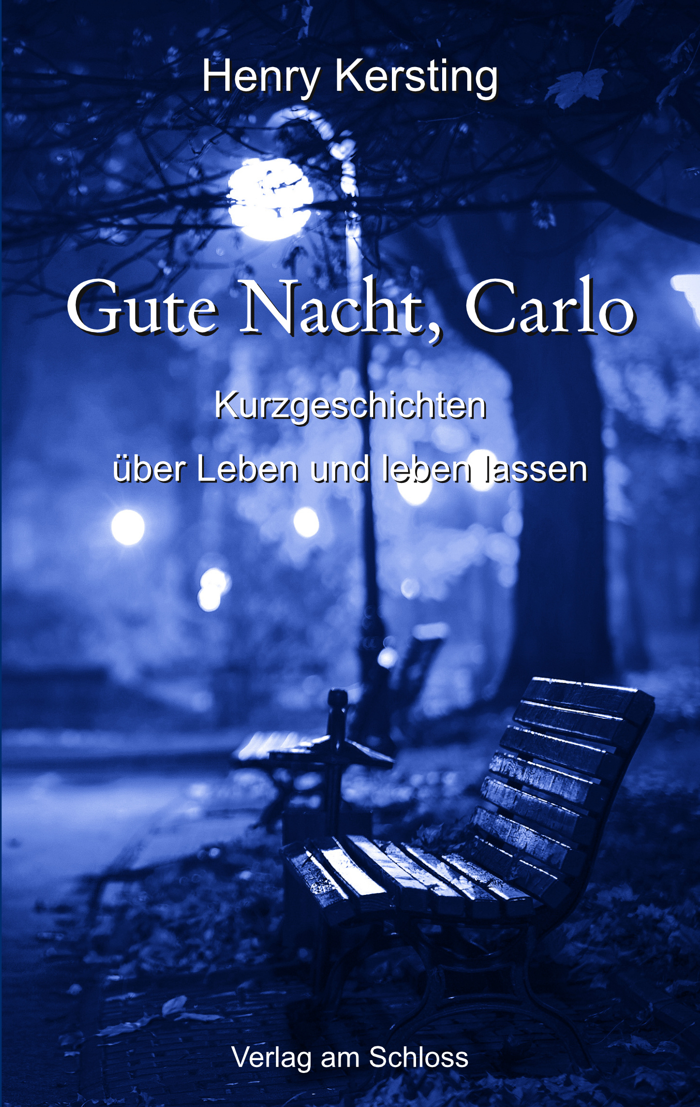 henry kersting gute nacht carlo kurzgeschichten autorenforum berlin e v. Black Bedroom Furniture Sets. Home Design Ideas